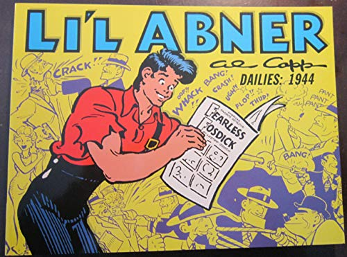 Li'l Abner: Dailies, Vol. 10: 1944 (0878160795) by Al Capp
