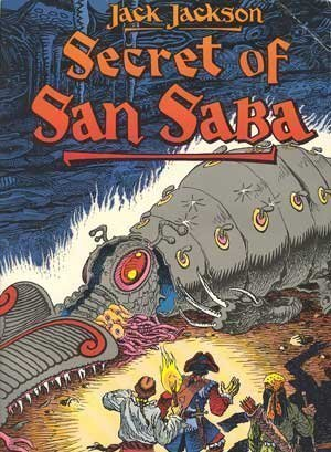 Secret of San Saba: A Tale of Phantoms and Greed in the Spanish Southwest (Death Rattle Series): ...