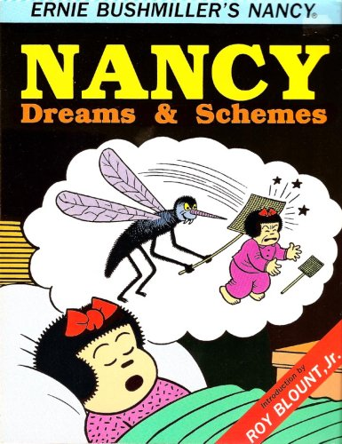 Nancy: Dreams and Schemes (Ernie Bushmiller's Nancy #3) (0878160876) by Ernie Bushmiller