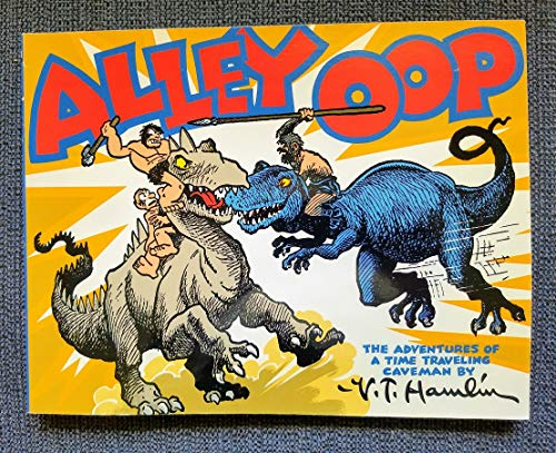 9780878161126: Alley Oop: Daily Strips from July 20, 1946 to June 20, 1947- The Adventures of a Time Traveling Cavemen