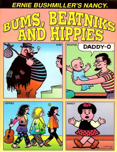 Bums, Beatniks and Hippies/Artists & Con Artists (Ernie Bushmiller's Nancy #4) (0878161139) by Ernie Bushmiller