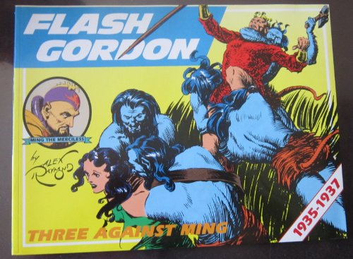 Flash Gordon: Three Against Ming: 1935 - 1937