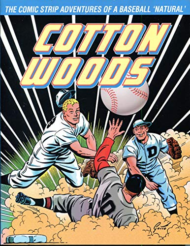 9780878161454: Cotton Woods: The Comic Strip Adventures of a Baseball Natural