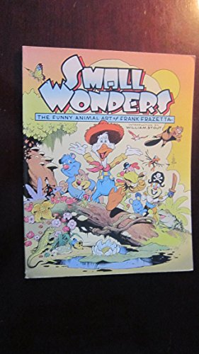 Small Wonders: The Funny Animal Art of Frank Frazetta (0878161465) by Frank Frazetta
