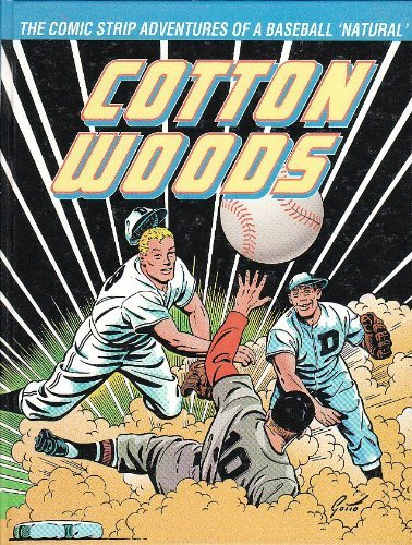 9780878161515: Cotton Woods: [the comic strip adventures of a baseball 'natural']