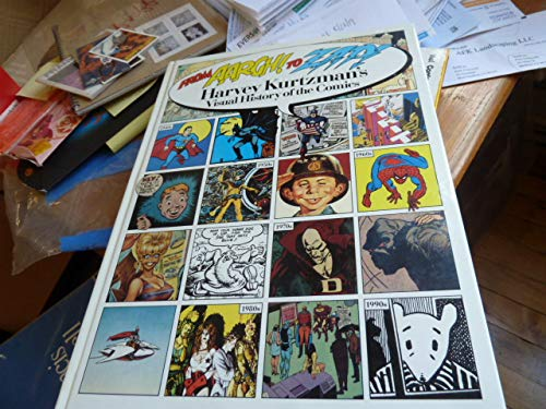 From Aargh! to Zap!: Harvey Kurtzmans Visual History of the Comics