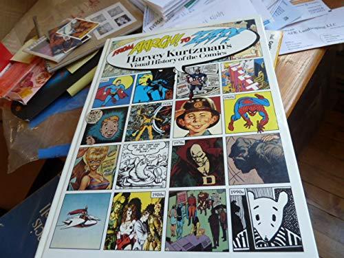 9780878161584: From Aargh! to Zap!: Harvey Kurtzmans Visual History of the Comics