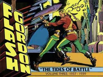 Flash Gordon: The Tides of Battle, Volume Three: 1937-1939: Raymond, Alex