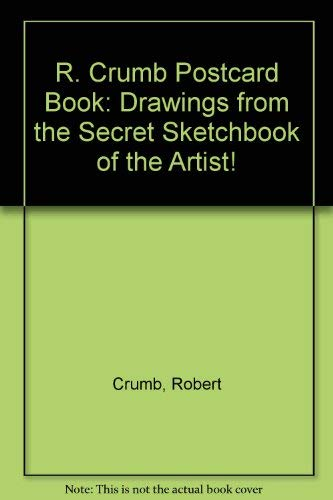 R. Crumb Postcard Book: Drawings from the Secret Sketchbooks of the Artist!