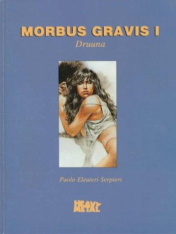 9780878162222: Morbus Gravis I: Druuna