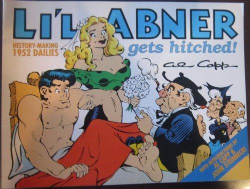 Li'l Abner Gets Hitched!; Dailies: 1952, Volume 18: Capp, Al