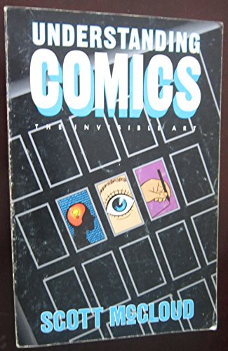 9780878162437: Understanding Comics: The Invisible Art