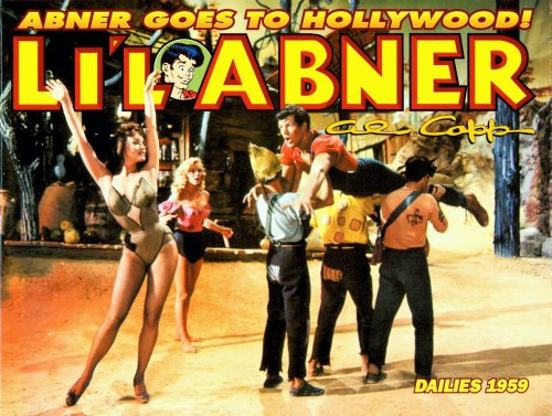 9780878162789: Li'l Abner: Dailies, Vol. 25: 1959 - Abner Goes to Hollywood