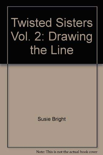 9780878163458: Twisted Sisters 2: Drawing The Line