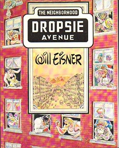 9780878163489: Dropsie Avenue: The Neighborhood (The Will Eisner Library)