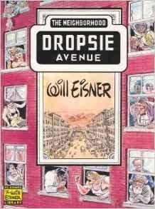9780878163496: Dropsie Avenue: The Neighborhood (The Will Eisner Library)