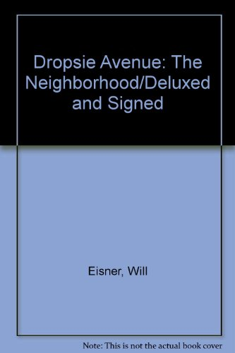 9780878163502: Dropsie Avenue: The Neighborhood/Deluxed and Signed