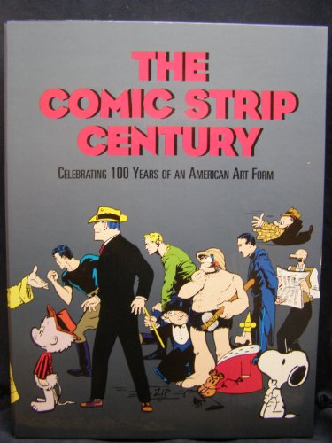 9780878163557: The Comic Strip Century: Celebrating 100 Years of an American Art Form