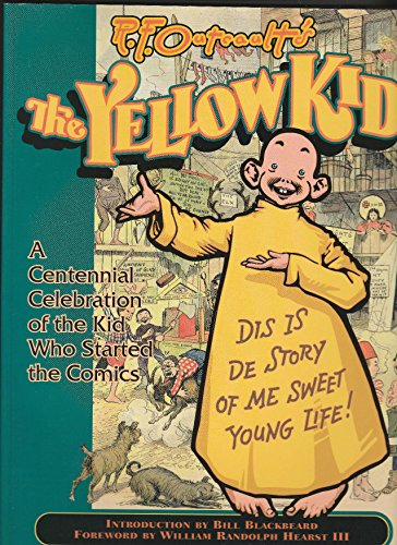 9780878163793: R.F. Outcault's the Yellow Kid: A Centennial Celebration of the Kid Who Started the Comics