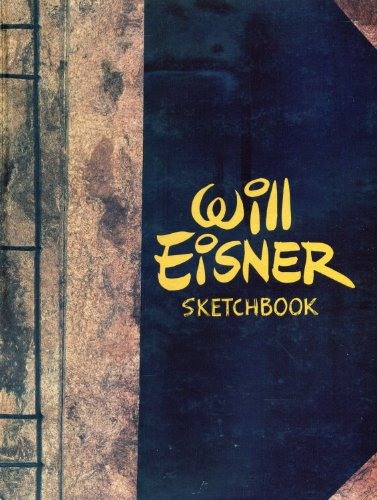 9780878164004: Will Eisner Sketchbook