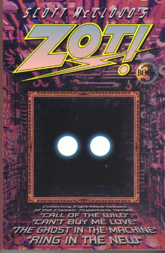 Scott McCloud's Zot! Book 3: Issues 16, 21-27: Scott McCloud