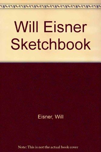 9780878164646: Will Eisner Sketchbook