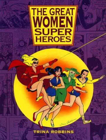 9780878164813: The Great Women Superheroes