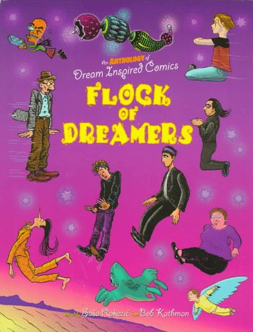 Flock of Dreamers: An Anthology of Dream Inspired Comics (0878165495) by Jim Woodring; Pat Moriarity; Rick Veitch; Robert Crumb