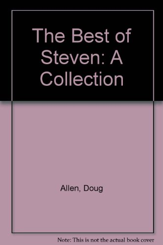 9780878166244: The Best of Steven: A Collection