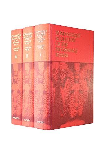 Romanesque Sculpture of the Pilgrimage Roads. 3 volumes.: Porter, A. Kingsley