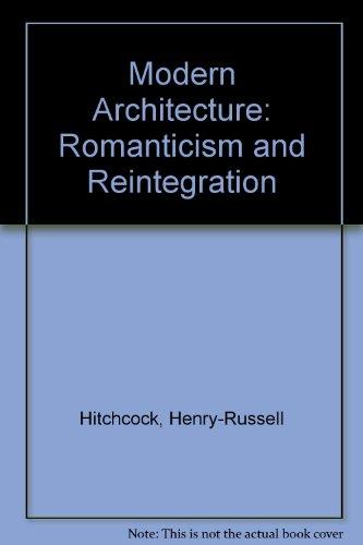 9780878170449: Modern Architecture: Romanticism and Reintegration