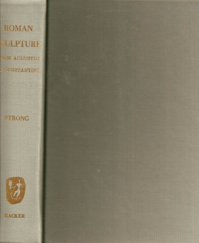9780878170531: Roman Sculpture from Augustus to Constantine