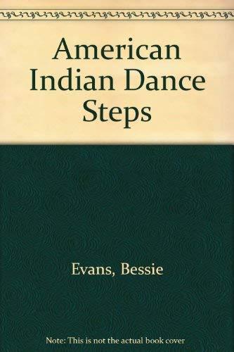 American Indian Dance Steps: Bessie Evans