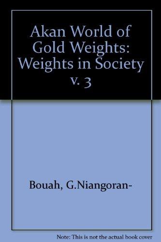 Akan World of Gold Weights / L'univers: G.Niangoran- Bouah