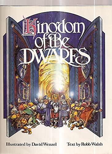 Kingdom of the Dwarfs: Walsh, Robb, Wenzel, David