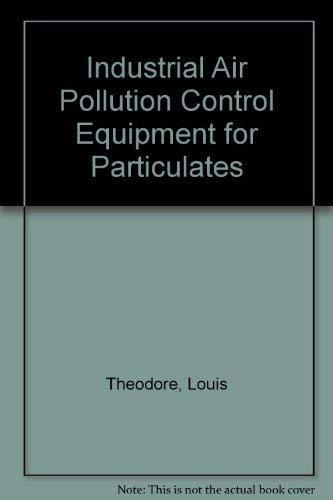 9780878190683: Industrial Control Equipment For Gaseous Pollutants