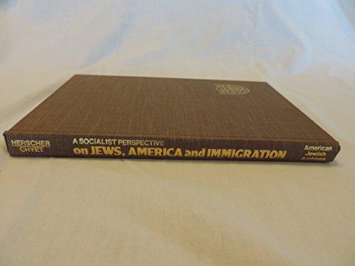 On Jews, America, and Immigration: A Socialist: Gornberg, B.; Frumkin,