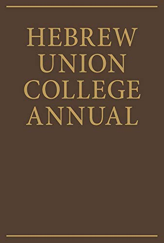 Hebrew Union College Annual Volume 64 -: HUC Press