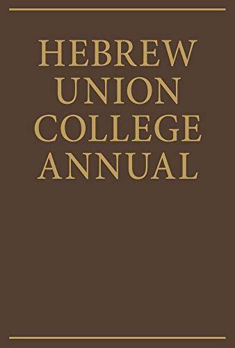 Hebrew Union College Annual Volume 60 -: HUC Press