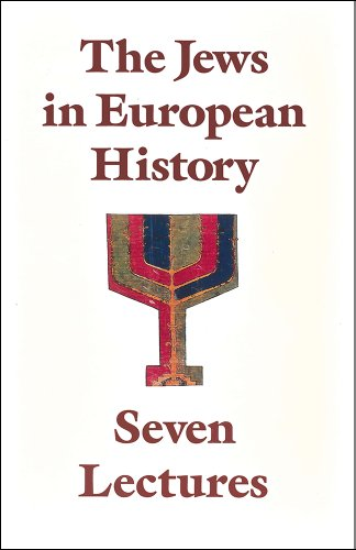 The Jews in European History: Seven Lectures: Amos Funkenstein; Saul