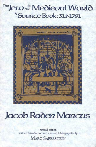 9780878202171: The Jew in the Medieval World: A Sourcebook, 315-1791