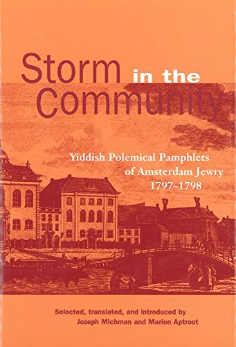 9780878202201: Storm in the Community: Yiddish Political Pamphlets of Amsterdam Jewry, 1797-1798