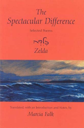 9780878202225: The Spectacular Difference: Selected Poems of Zelda