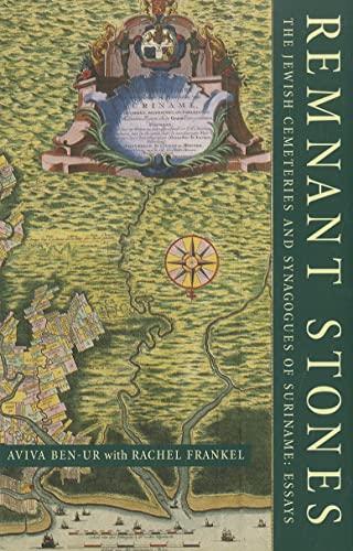 9780878202515: Remnant Stones: The Jewish Cemeteries of Suriname: Essays