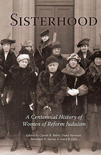 Sisterhood: A Centennial History of Women of Reform Judaism (Hardback)