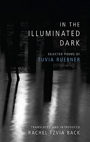 In the Illuminated Dark: Ruebner, Tuvia