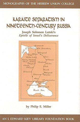 Karaite Separatism in 19th Century Russia (Hardcover): Joseph Solomon Lutski