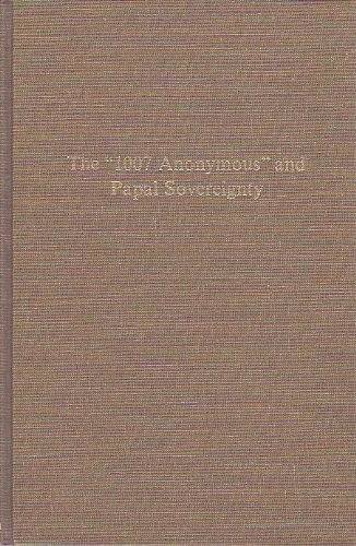 The 1007 Anonymous and Papal Sovereignty: Jewish Perceptions of the Papacy and Papal Policy in the ...