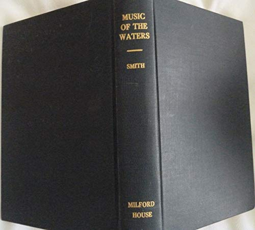 The music of the waters;: A collection of the sailors' chanties, or working songs of the sea, ...