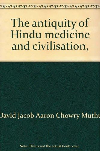 9780878210411: The antiquity of Hindu medicine and civilisation,